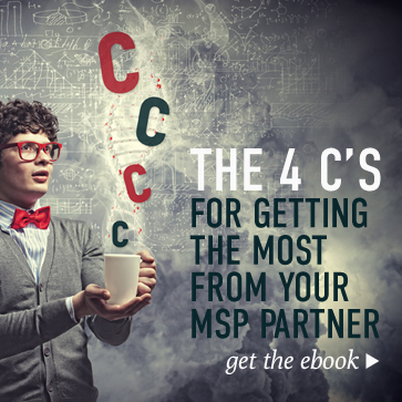 The Four C's for Getting the Most from Your Managed Service Provider (MSP) Staffing