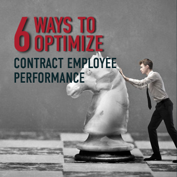6 Ways to Optimize Contract Employee Performance