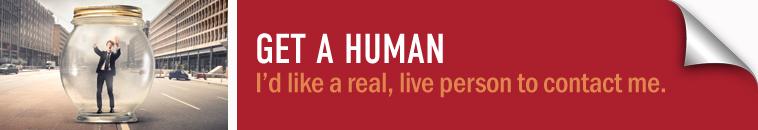 Get-a-Human-Request-Form