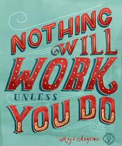 Nothing_Will_Work_Unless_You_Do