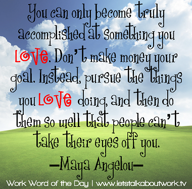 You_can_only_become_truly_accomplished_at_something_you_love