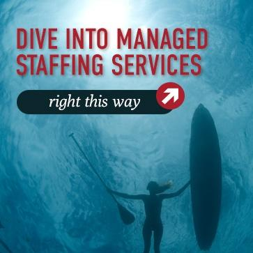 Dive Into Managed Staffing Services