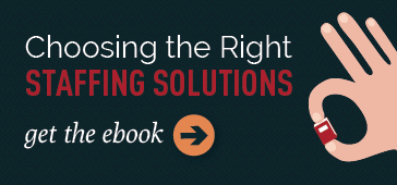 Choosing The Right Staffing Solutions Ebook